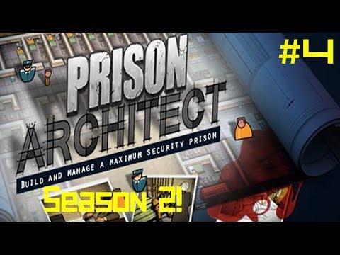 Prison Architect | Season 2 | Ep 4
