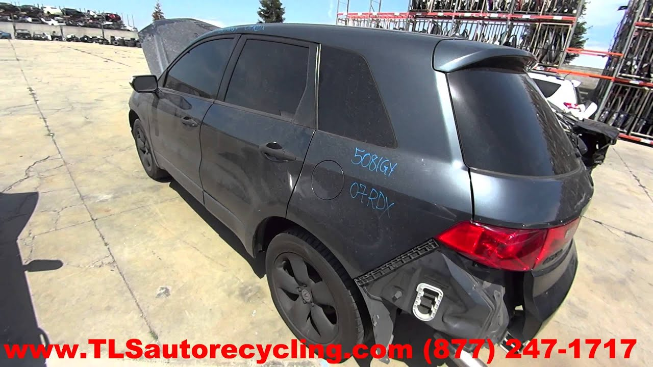 parting out 2007 acura rdx stock 5081gy tls auto recycling