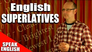 Learning English, Lesson 84, SUPERLATIVES, Speak English with Mr Duncan