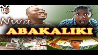 Nwa Abakaliki Nigerian Igbo Movie [Part 2]