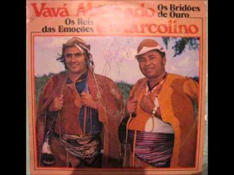 Vava Machado E Marcolino - Os Bridões de Ouro - Os Reis Da Emoção- CD Completo+Link Download
