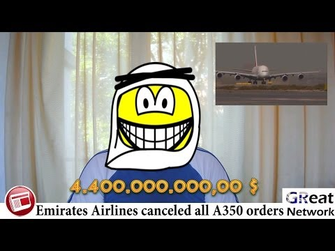 Emirates Airlines cancelled Airbus A350 orders for more A380 and Boeing 777