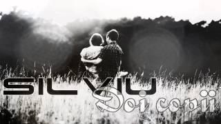 SILVIU - DOI COPII (Official Song 2014)