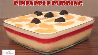Multi Layered Pineapple Pudding   How To Make Pudding   Christmas Dessert   Simply Jain