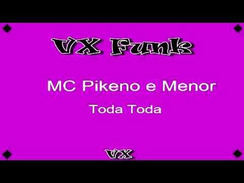 MC Pikeno e Menor - Toda Toda[LANÇAMENTO]2013