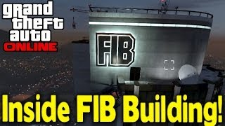 "GTA Online HOW TO GET INSIDE ""FIB BUILDING"" [GTA V"