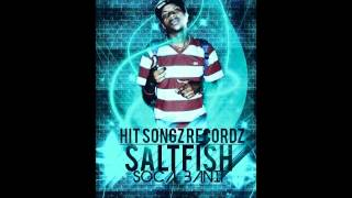 Soca Bandit Saltfish [New Generation Creole Riddim][2013
