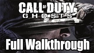 Call Of Duty Ghosts FULL WALKTHROUGH Let's Play COD Ghosts