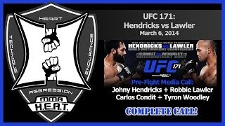 UFC 171: Hendricks/Lawler + Condit/Woodley Pre-Fight Conference Call (complete + unedited)