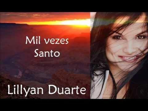 Mil vezes Santo - Lillyan Duarte