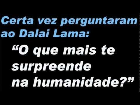 Linda mensagem do Dalai Lama para a Vida