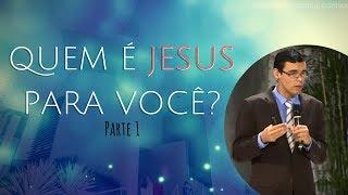 23/09/18 - Quem é Jesus para você? -1- Pr. Denilson Souza