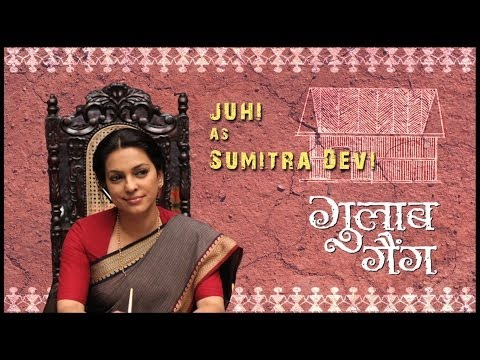 Juhi As Sumitra Devi | Juhi Chawla | Madhuri Dixit | Gulaab Gang | Releasing 7th March 2014