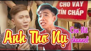 Anh Thơ Nụ - Phiên Bản Con Nit Team - Con Nit channel