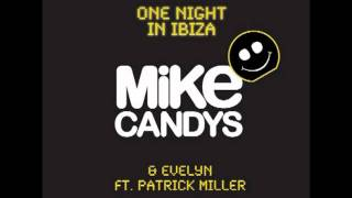 Mike Candys Feat Evelyn One Night In Ibiza