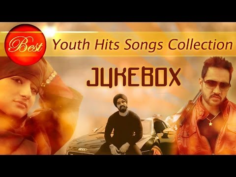 Top 10 Punjabi Hit Youth Songs Collection - Jukebox | New Punjabi Songs 2014
