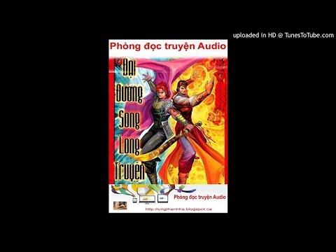 Audio Đại Đường song long truyện - Huỳnh Dị - TTT đọc - 004