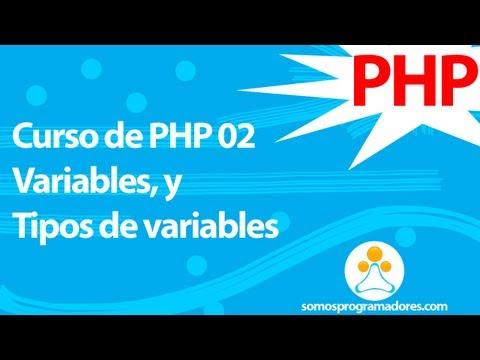 Somos Programadores - Curso de PHP 02 (Variables, Tipos de variables)
