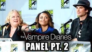 The Vampire Diaries Panel Part 2 Comic-Con 2014