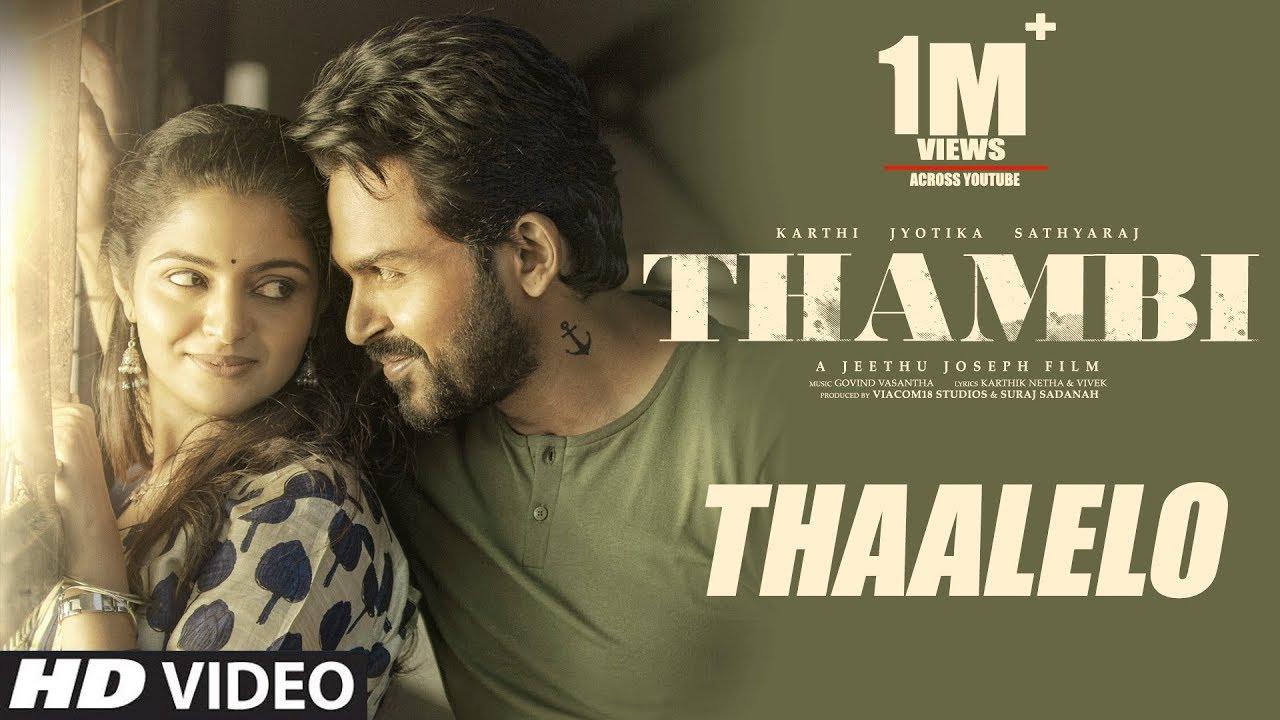 Thaalelo Video Song | Thambi Tamil Movie | Karthi, Jyotika, Nikhila Vimal | Govind Vasantha