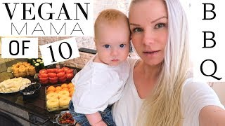 VEGAN BBQ // MOM OF 10 (PART 1/2) - Vlog