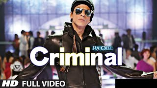 """Criminal (Full Song) Ra.One"" ShahRukh Khan Kareena"