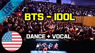 [Kpop In Public Challenge] BTS - IDOL Dance & Vocal Cover 미국대학 입학처 주관 초청 공연