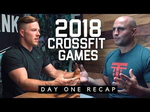 2018 CrossFit Games Day 1 Recap w/ Noah Ohlsen & Max El-Hag
