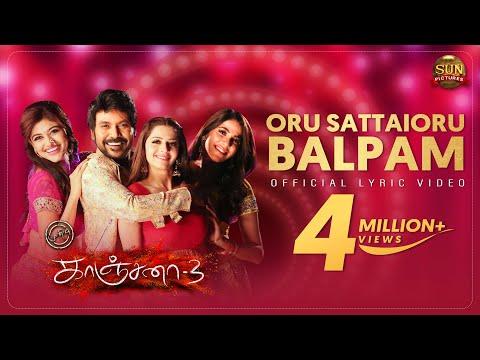 Oru Sattai Oru Balpam Lyric Video - Kanchana 3 - Raghava Lawrence - Sun Pictures