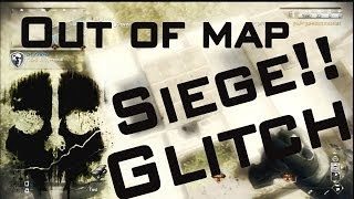 Out Of Map Glitch On Siege On Call Of Duty Ghosts How To
