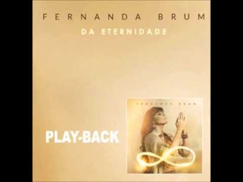 O que tua gloria fez comigo-Play Back Fernanda Brum