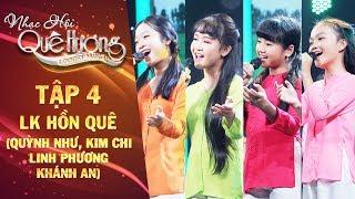 Nhạc hội quê hương | tập 4: Liên khúc Hồn quê - Quỳnh Như, Kim Chi, Khánh An, Linh Phương