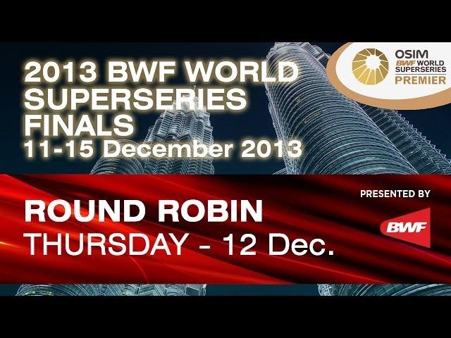 RR Day 2 - MD - M.Ahsan / H.Setiawan vs Kim K.J. / Kim S.R. - 2013 WSS Finals