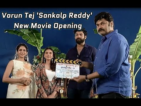 Varun Tej Sankalp Reddy New Movie Opening