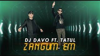 DJ DAVO FT. TATUL AVOYAN ZANGUM EM