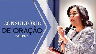 24/03/19 - Consultório de Oração - Parte 3 - Rosana Fonseca