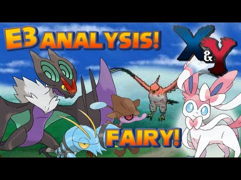Pokémon X and Y - Fairy Type Confirmed, All New Pokémon and Sky Battles | E3 Info Analysis