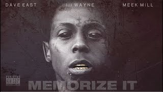 "Lil Wayne - ""Memorize It"" ft. Meek Mill, Dave East (Audio)"