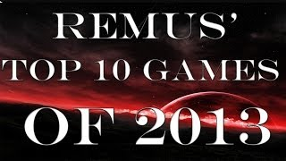 TOP 10 GAMES 2013 PC