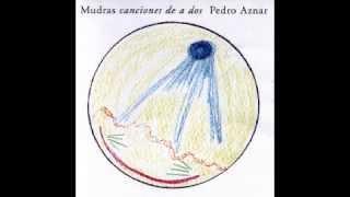 Mudras Canciones De A Dos Pedro Aznar (Full Album