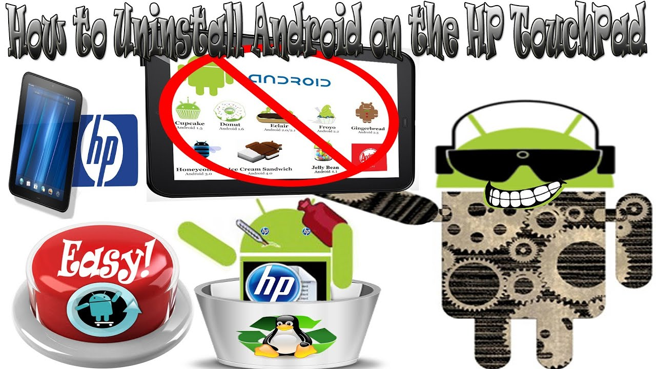 How to Uninstall Android or CyanogenMod on the HP TouchPad ...