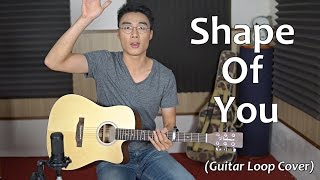 Shape Of You (Ed Sheeran) - Cover by Minh Mon (Guitar Loop)