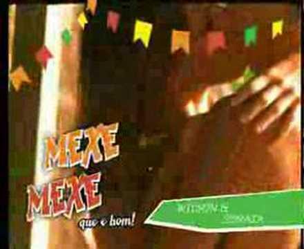 MEXE MEXE que é bom