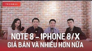 Giá Note8 và iPhone 8: rẻ hay đắt?
