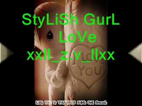 StyLiSh GurL LoVe xxll z v llxx