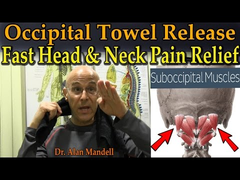 Occipital Towel Release for Fast Head & Neck Pain Relief - Dr Mandell