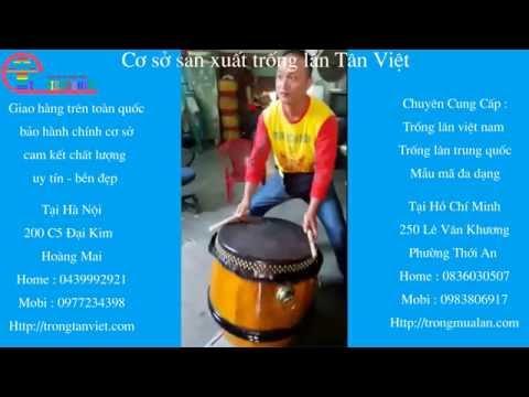 TRỐNG LÂN 6 - BÁN TRỐNG LÂN GIAO HÀNG TOÀN QUỐC