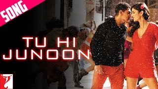 Tu Hi Junoon Video Song - DHOOM:3