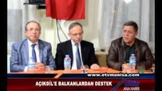 Azmi Açıkdil'e Balkanlardan destek