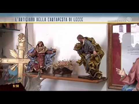 Lecce, l'artigiano della cartapesta e dolci sapori